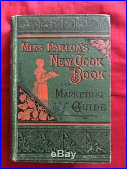 RARE 1881 ANTIQUE COOKBOOK Cookery Vintage Victorian Recipes Miss Parloa Pastry